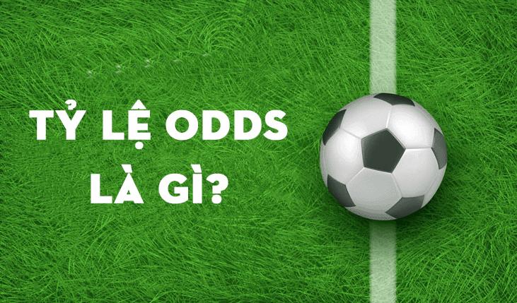 tỷ lệ cược odds là gì